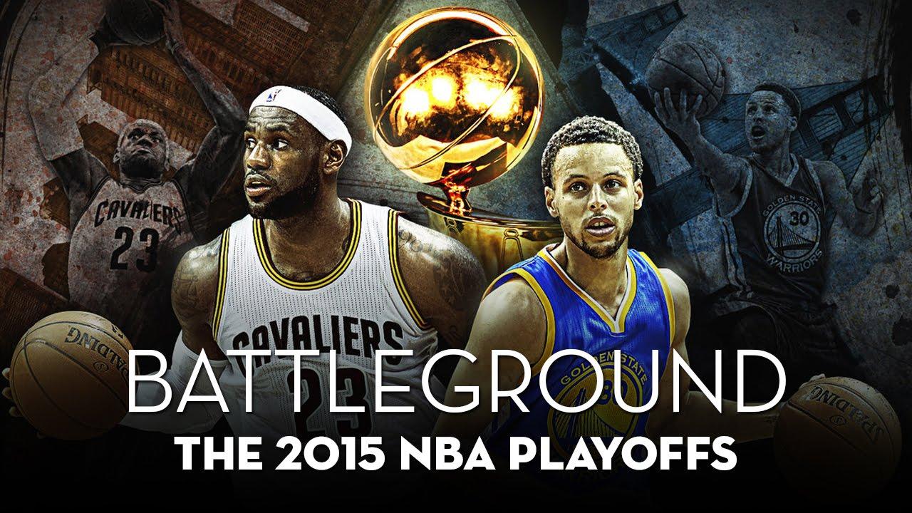 BATTLEGROUND - The 2015 NBA Playoffs - YouTube