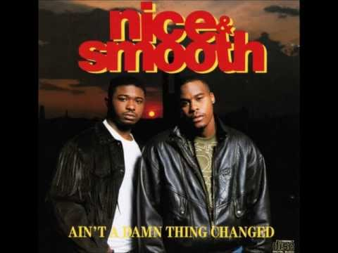 Nice & Smooth  Sometimes I Rhyme Slow