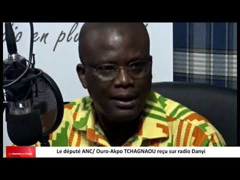 Le député ANC Ouro-Akpo TCHAGNAO parle du dialogue en vue sur radio Danyi
