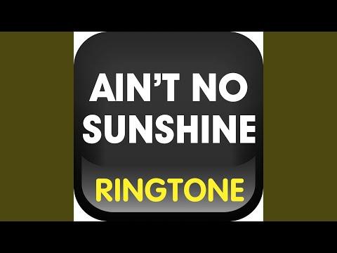 Ain't No SunshineRingtone (Cover)