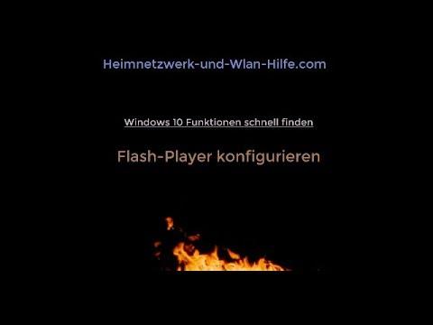 Flash-Player Einstellungen unter Windows 10 konfigurieren! Flash-Player Konfiguration!