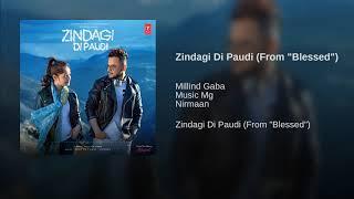 Zindagi Di Paudi Full Song : Millind Gaba | Jannat Zubair | New Romantic Songs 2019 | Audio Mp3.mp3