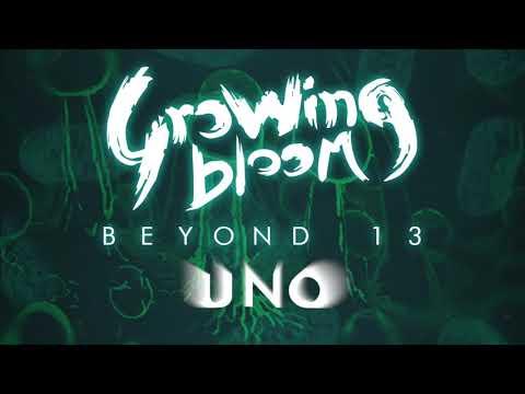 UNO | studio version | Beyond 13 EP | Growing Bloom