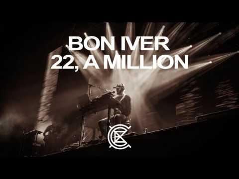 10. 00000 Million (Bon Iver - Eaux Claires 2016)
