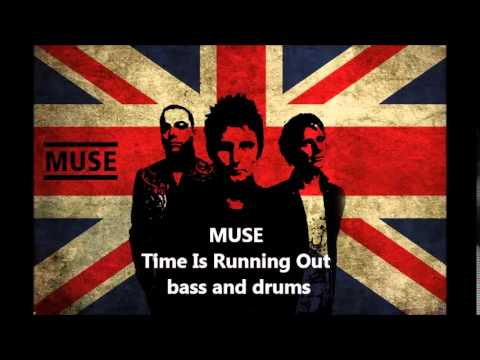 Muse - Time Is Running Out - Bass And Drums Only