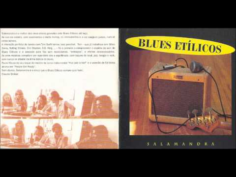 Blues Etilicos - Salamandra (ÁLBUM)