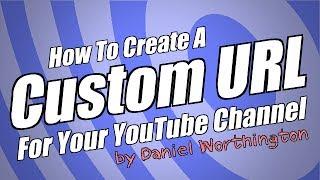 كيفية إنشاء عنوان URL مخصص قناة يوتيوب الخاصة بك - اليوم 1 - يوتيوب التحدي