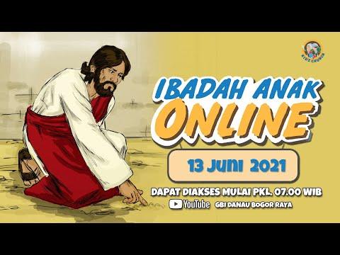 Ibadah Anak Online | 13 Juni 2021