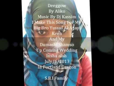 New Somali Bantu Song Deeggow By ALIKO