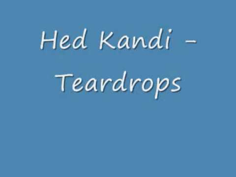 Hed Kandi - Teardrops