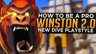 Overwatch: How to be a PRO Winston 2.0! - NEW Dive Playstyle!