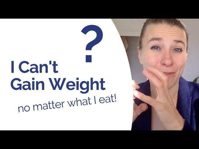 How to Gain Weight - 3 Reasons Why You Struggle to Gain Weight & How to Fix it Naturally