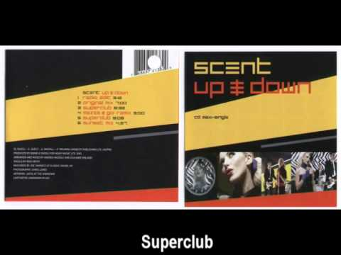 Scent Up Amp Down Superclub YouTube