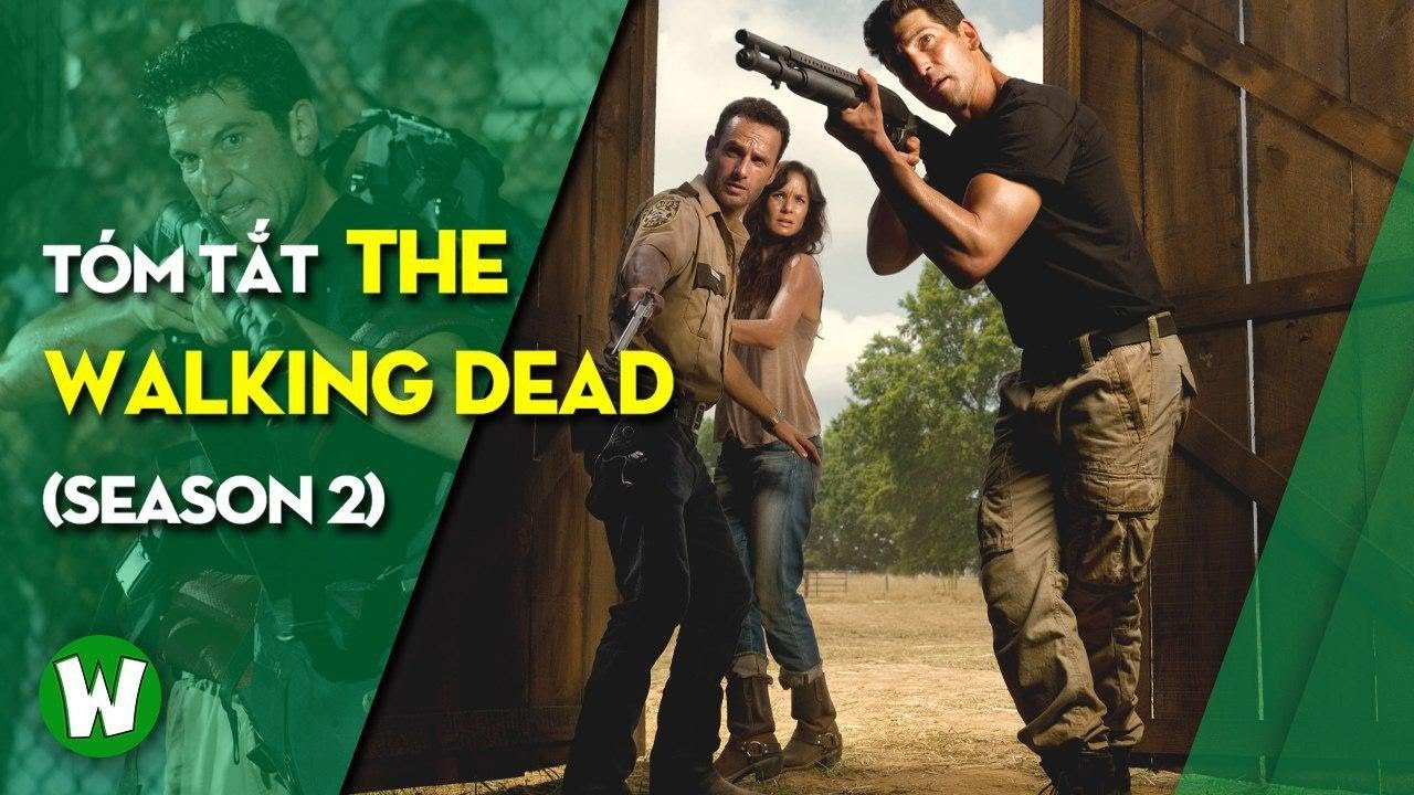Download Tóm Tắt The Walking Dead (Xác Sống)   Season 2