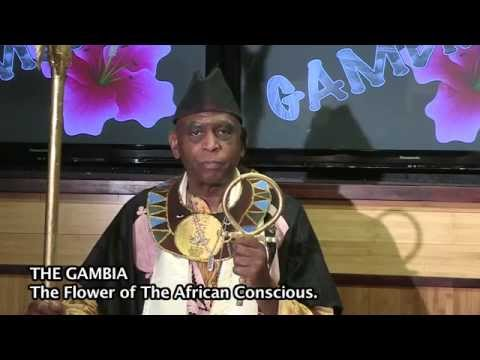 "THE GAMBIA - "" THE FLOWER OF THE AFRICAN CONSCIOUS """