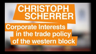 Christoph Scherrer - Corporate Interests in the trade policy of the western block thumbnail