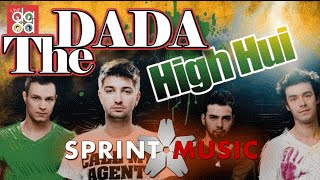 The dAdA - High Hui (Single Oficial)