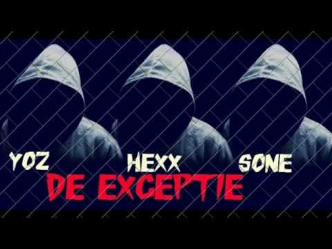 YOZ&Hexx&Sone - De Exceptie
