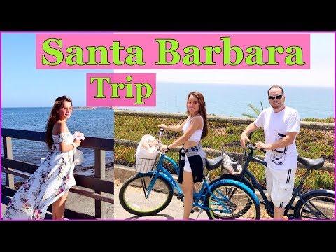 SANTA BARBARA CALIFORNIA TRIP