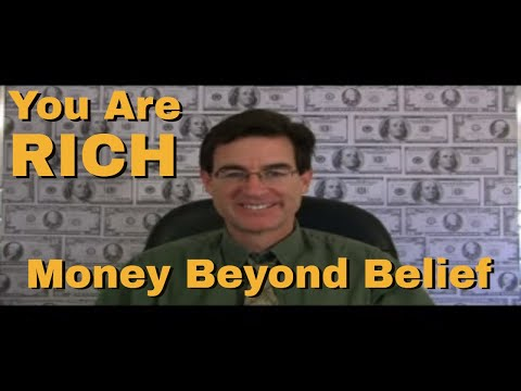You Are Rich - Money Beyond Belief - EFT with Brad Yates