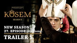 """Magnificent Century Kosem"" New Season - Episode 27 (57.Episode) | Trailer 1 - English Subtitles"