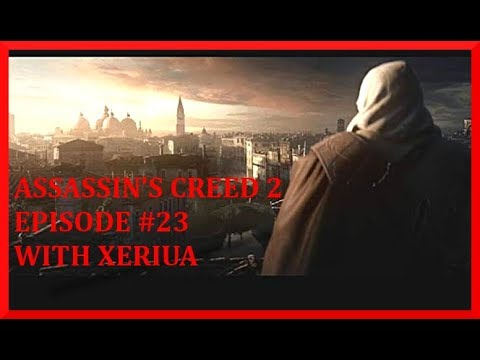 Assassin's Creed 2 Walkthrough Part 23 - Basilica Di San Marco - (HD Let's Play By Xeriua)