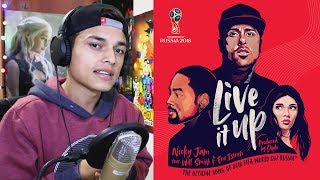 Live It Up - Nicky Jam,Will Smith & Era Istrefi ( FIFA World Cup Russia) (Official Audio) Reaccion