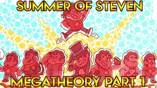 MY SUMMER OF STEVEN MEGATHEORY (Part 1) Crystal Clear Ep. 15