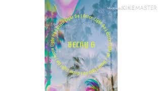 Becky G-Green Light Go-Clean lyrics