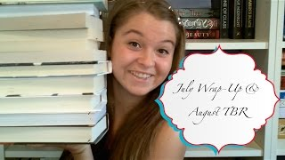 July Wrap-Up & August TBR Thumbnail