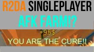 THE BEST WAY TO FARM R2DA SINGLEPLAYER - AFK.
