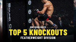 Top 5 Knockouts | Featherweight Division | ONE Highlights