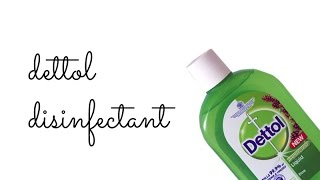 Dettol Disinfectant - Uses, Ingredients, Price