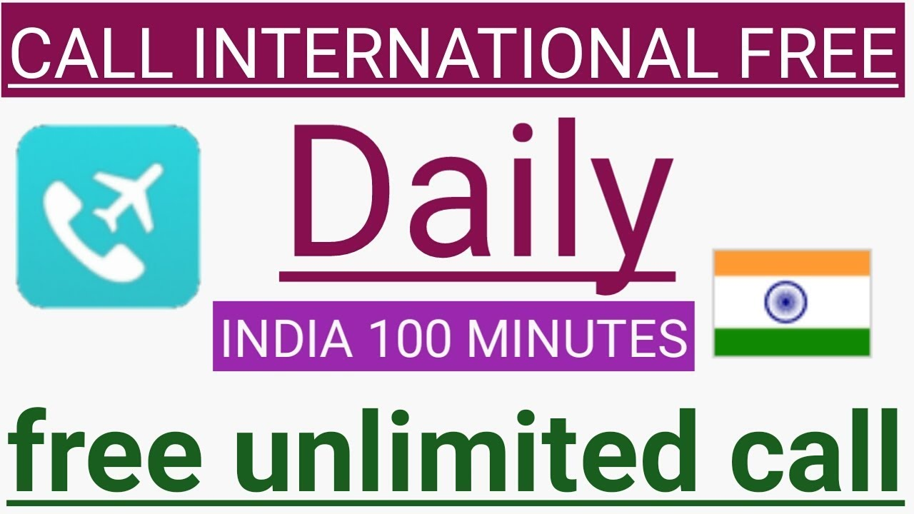 free call unlimited,free call unlimited app,free unlimited call 2019,free  call india,