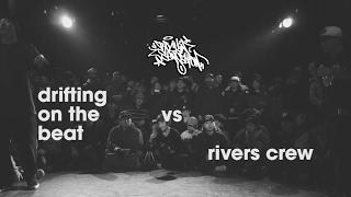 Finał Rockin Sensation vol 9 \\ Drifting On The Beat VS Rivers