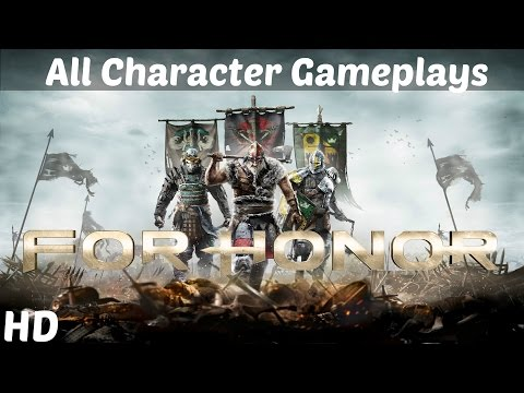 For Honor - All Character Gameplays and Executions ( Finishing Moves ) Full HD