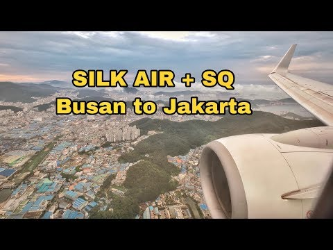 SILK AIR + SINGAPORE AIRLINES ECONOMY CLASS : BUSAN TO JAKARTA