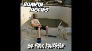 Bumpin Uglies -- One Foot in Front of the Other (acoustic)