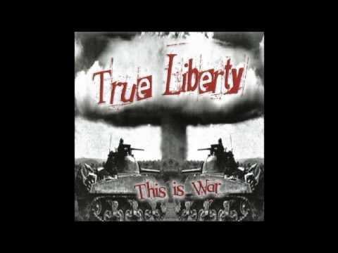 True Liberty - Brotherhood   (Full Album)