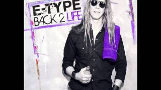 E-TYPE - Back 2 Life (Ali Payami Remix Edit)