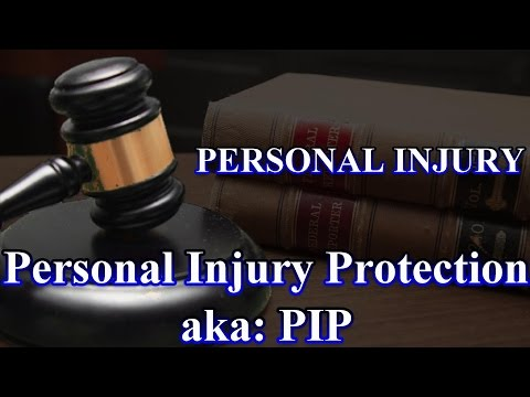Personal Injury: PIP: What is it and how can it help?