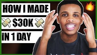 HOW I MADE $30K ONLINE IN 1 DAY - EXPLAINED STEP BY STEP