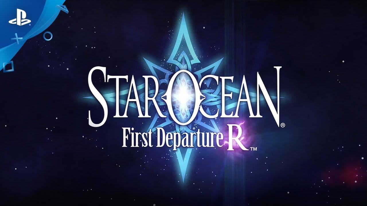 Star Ocean First Departure R - Launch Trailer | PS4
