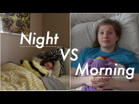Night vs morning