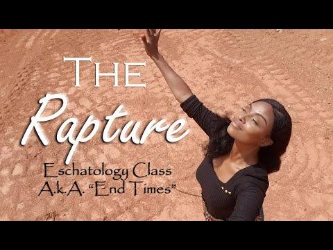 Bible Class: Rapture/Eschatology