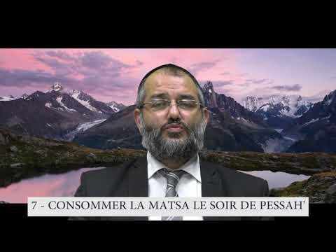613 Mitsvot - 7eme Commandement DE LA TORAH - Consommer la Matsa le soir de Pessah - Rav Fitoussi