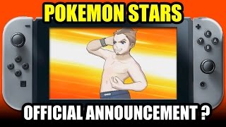 Pokemon STARS Official Announcement for Nintendo Switch Coming SOON? NOPE