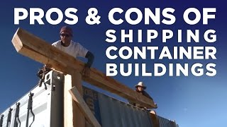Pros vs Cons of Shipping Container Buildings thumbnail