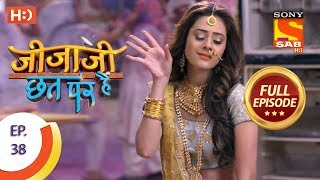 Jijaji Chhat Per Hai - Ep 38 - Full Episode - 1st March, 2018
