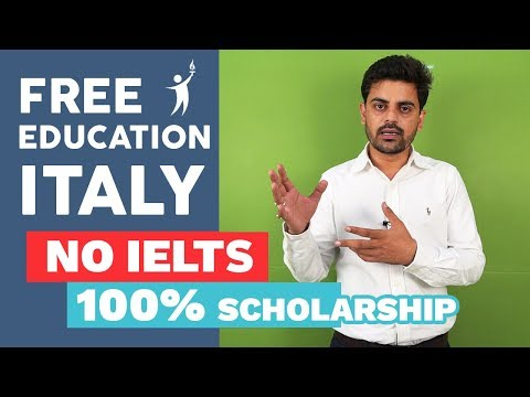 Free Education In Italy - 100% Scholarship - Without IELTS | study abroad Italy 2019